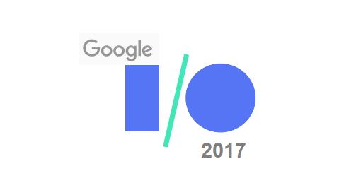 چه چیزهایی از کنفرانس Google I/O 2017 انتظار داریم