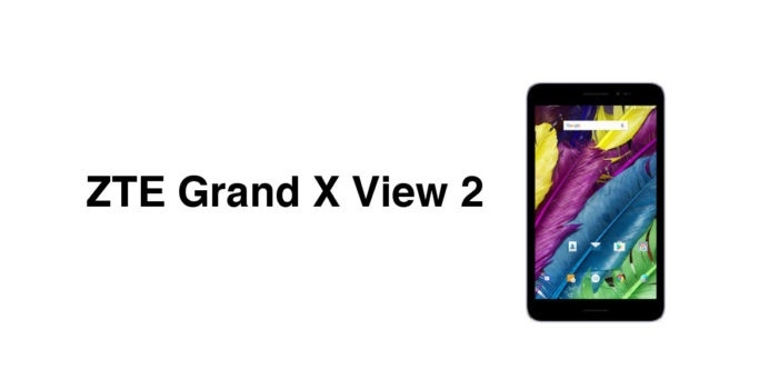 ZTE تبلت اندرویدی جدید خود را با نام Grand X View 2 معرفی کرد