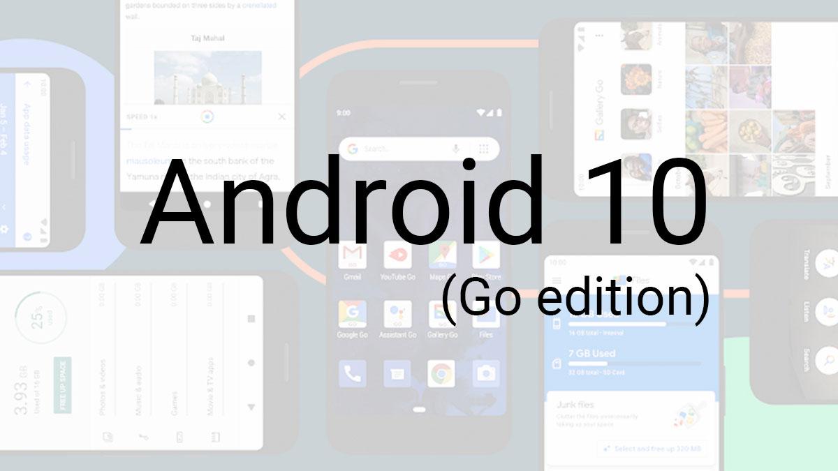 اندروید ۱۰ نسخه گو (Android 10 Go Edition) رسما معرفی شد: گوشی اندرویدی ۲۷ دلاری