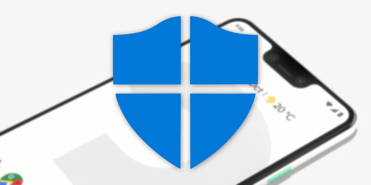 آنتی ویروس ویندوز ۱۰ برای اندروید و iOS