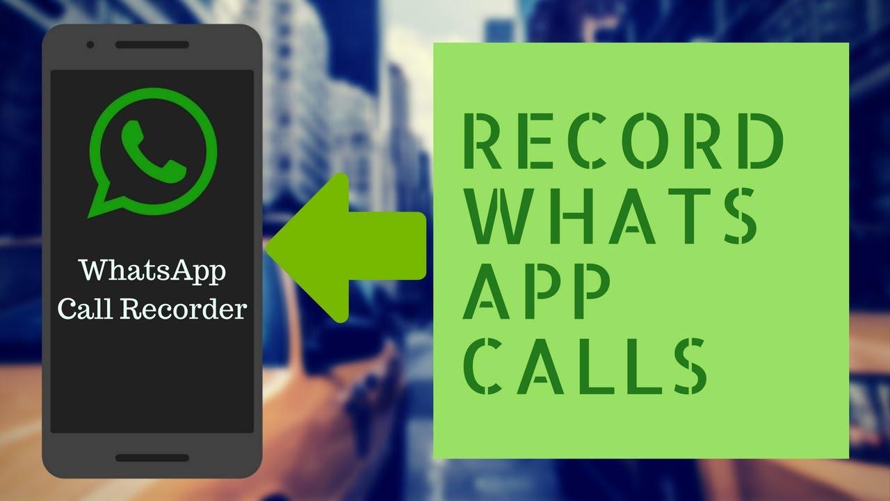 ضبط تماس های واتس اپ