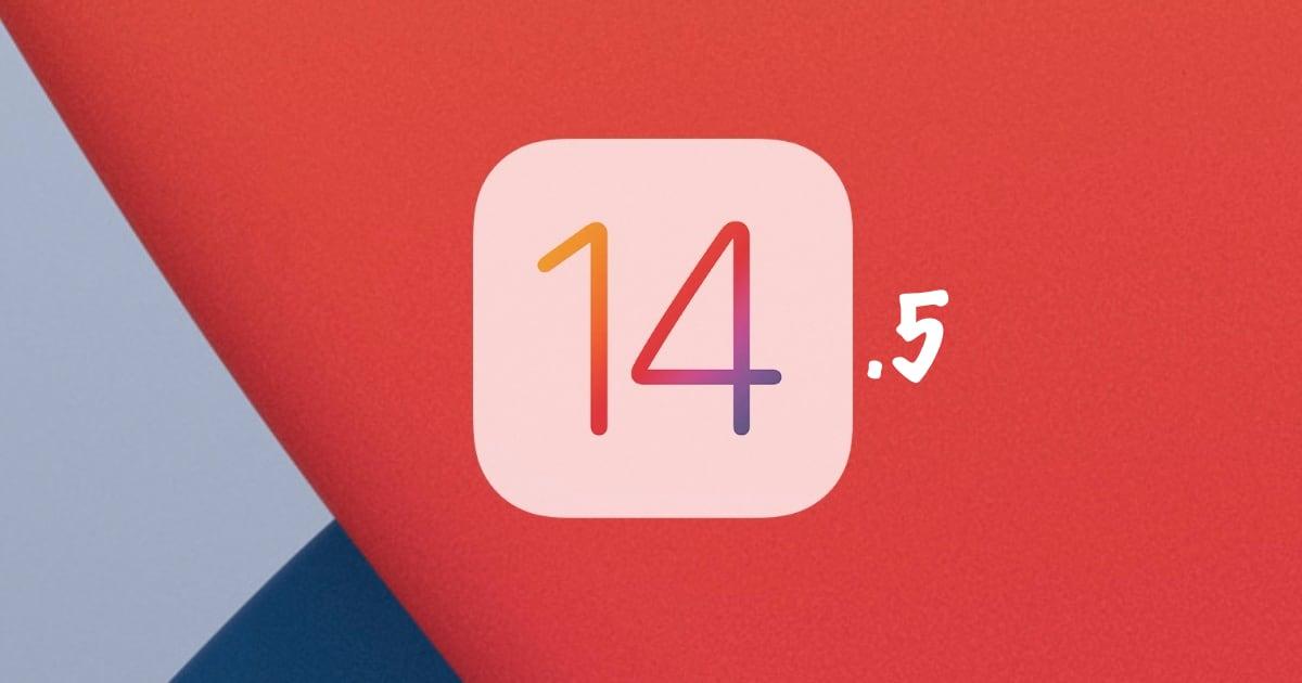 اپل نسخه بتا iOS 14.5 را برای توسعه دهندگان منتشر کرد