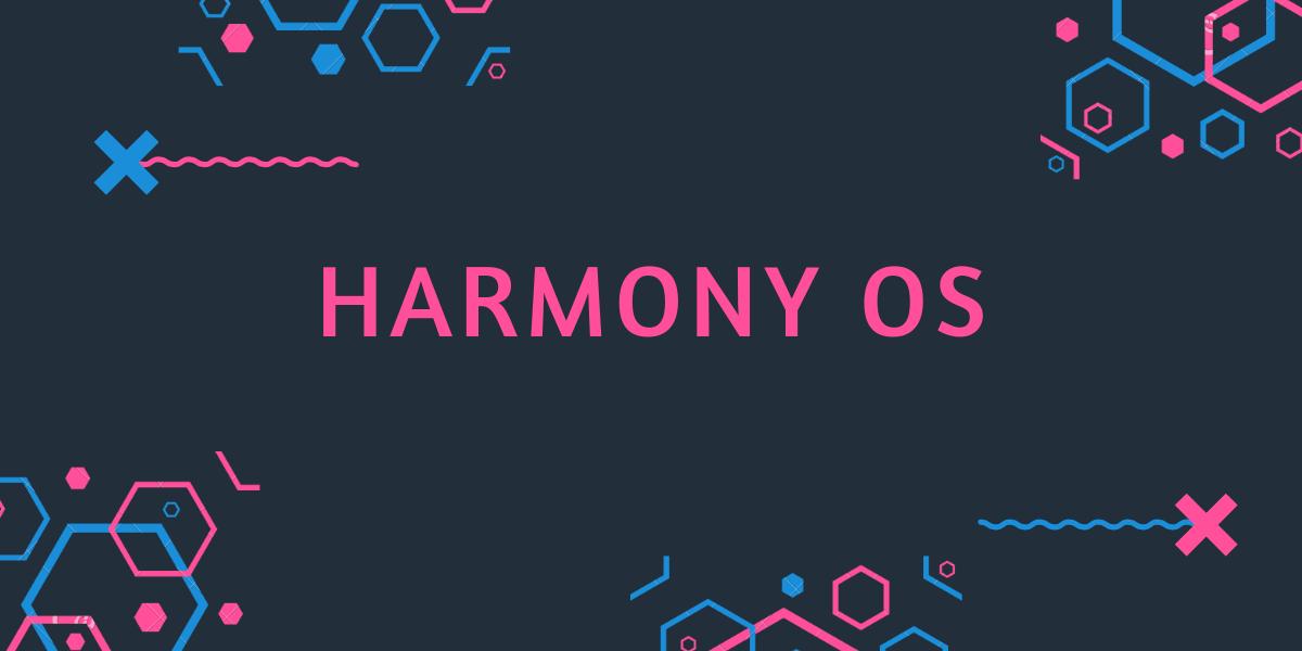 استفاده از سیستم عامل HarmonyOS